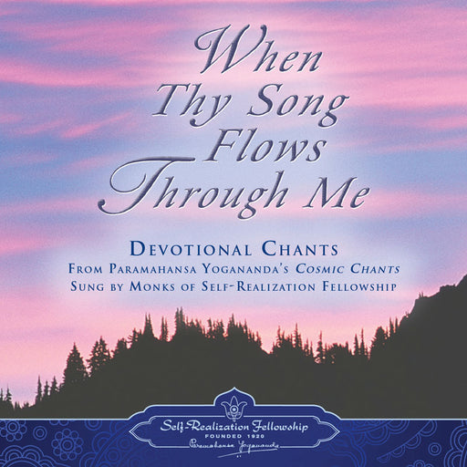 CD -  When Thy Song Flows Through Me (Cuando tu canción fluye a través de mi)