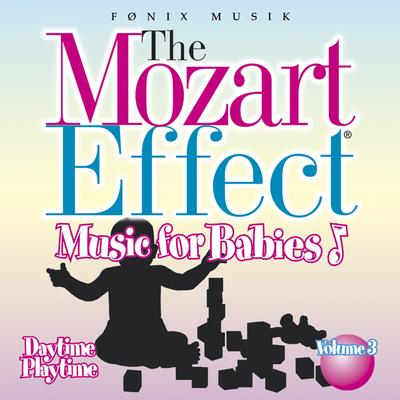 CD - The Mozart Effect. Music For Babies: Daytime Playtime Don Campbell