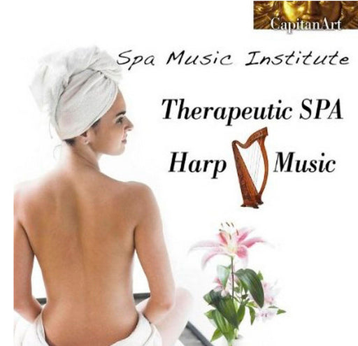 CD - Therapeutic Spa Harp Music Spa Music Institute
