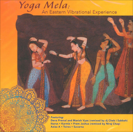 CD - Yoga Mela : An Eastern Vibrational Experience