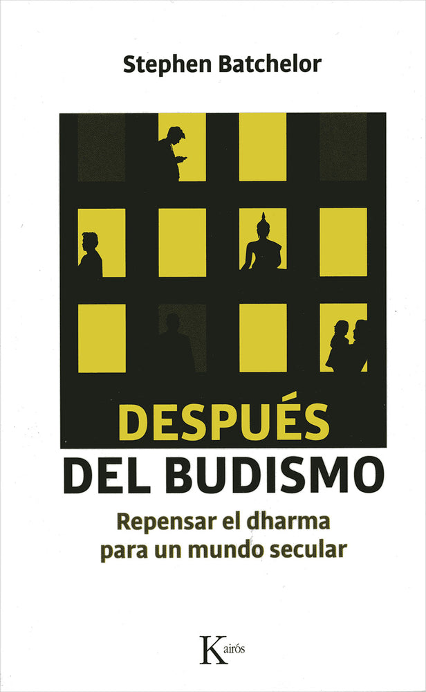 Después del Budismo Stephen Batchelor