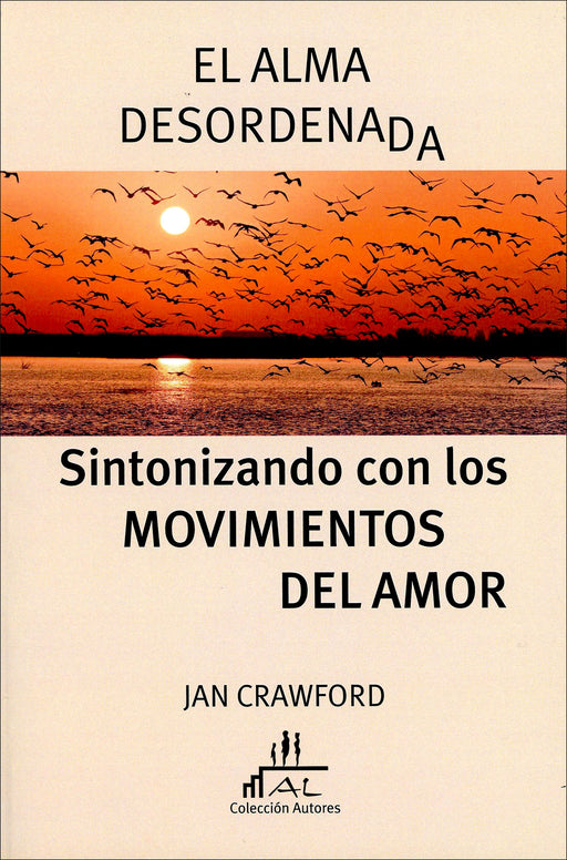 El Alma Desordenada - Jan Crawford