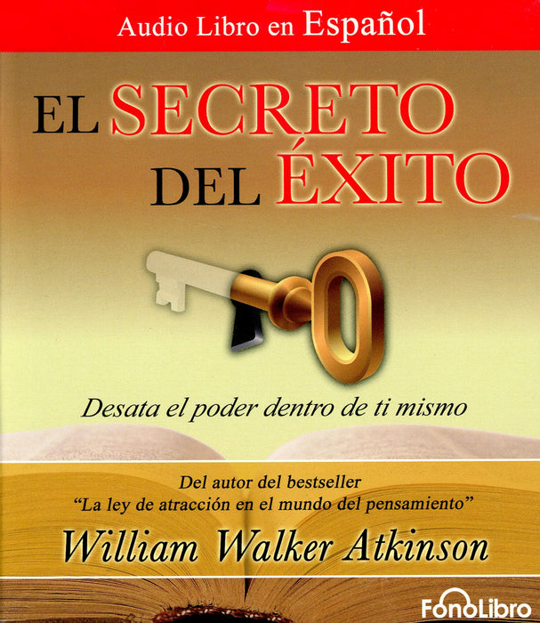 El Secreto del Éxito - Audiolibro William Walker Atkinson