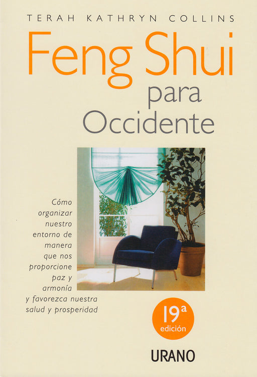Feng Shui Para Occidente. Terah Kathryn Collins