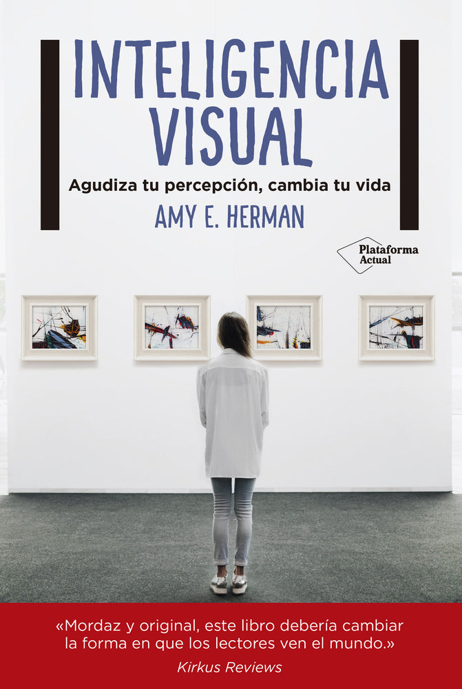 Inteligencia Visual. Amy Herman