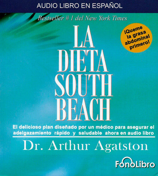 La Dieta South Beach - Audiolibro Arthur Agatston