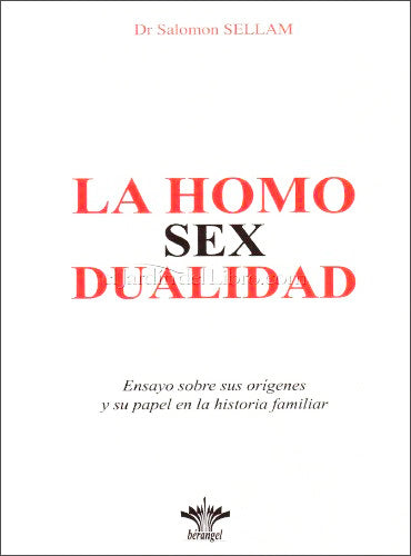 La Homo Sex Dualidad - Salomon Sellam