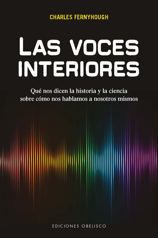 Las Voces Interiores Charles Fernyhough