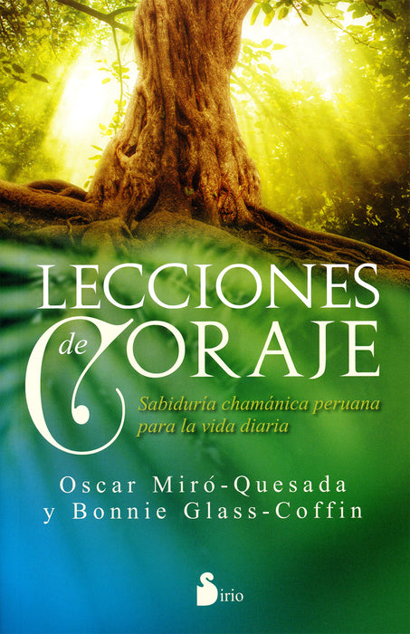 Lecciones de Coraje - Oscar Miró Quesada y Bonnie Glass Coffin