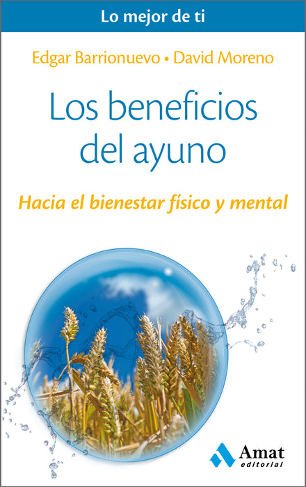 Los Beneficios del Ayuno - Edgar Barrionuevo & David Moreno