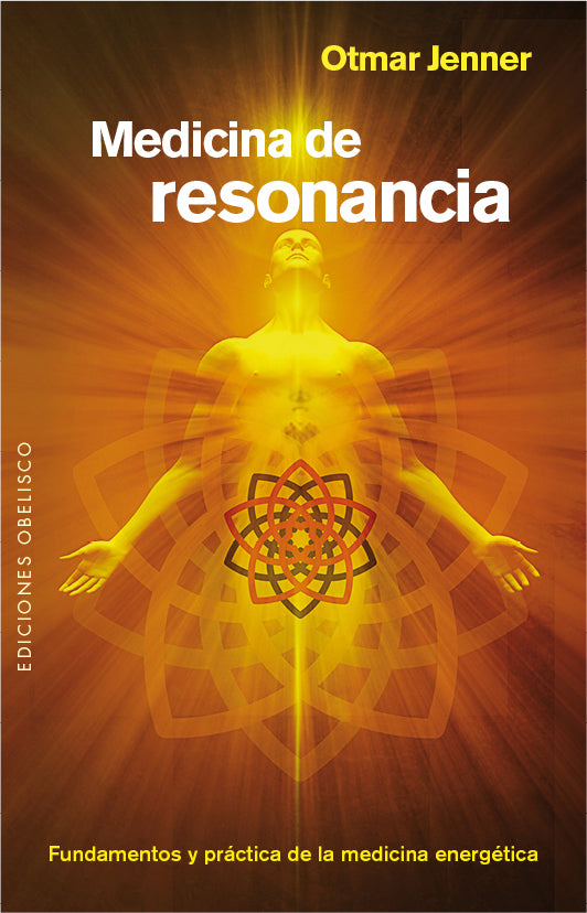 Medicina de Resonancia - Otmar Jenner