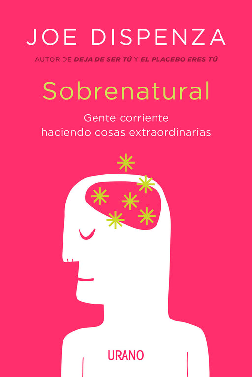 Sobrenatural. Joe Dispenza