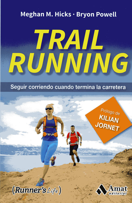 Trail Running - Meghan M.hicks-Bryon Powell
