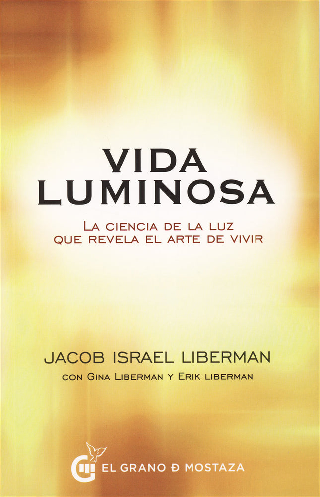 Vida Luminosa - Jacob Israel Liberman