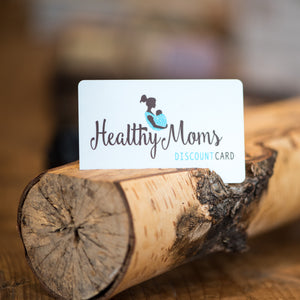 Healthy Moms Discount Card - Permanent Membership Card