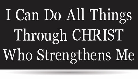 Philippians 4:13  Metal Sign