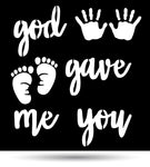 "God Gave Me You ""Baby Version"" Metal Sign"