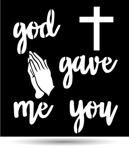 God Gave Me You Metal Sign