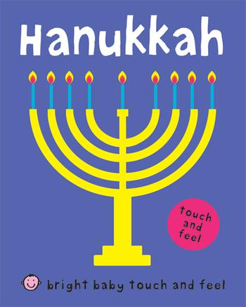 Bright Baby Touch and Feel Hanukkah - Pitter Patter