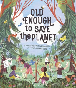 Old Enough To Save The Planet - Pitter Patter