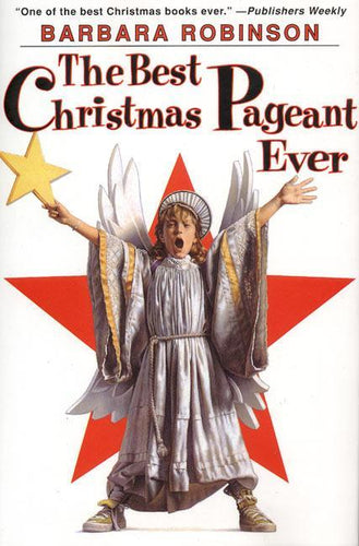 The Best Christmas Pageant Ever Chapter Book - Pitter Patter