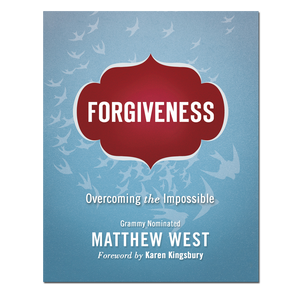 Forgiveness - Overcoming the Impossible