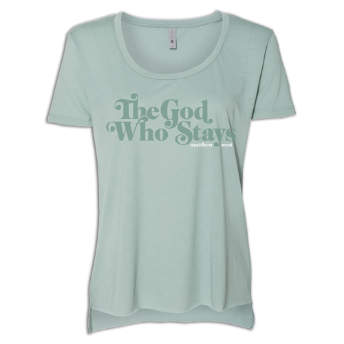 New - The God Who Stays Green Tee