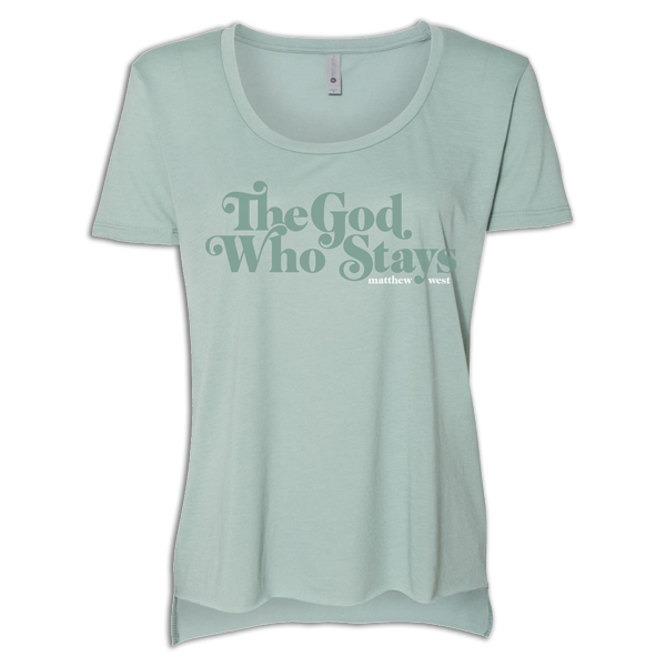 The God Who Stays Green Tee