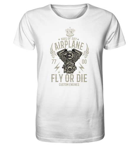 FLY OR DIE-Organic Shirt - myaviationshirt