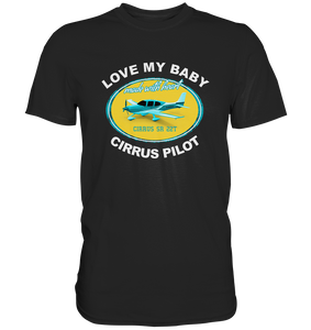 LOVE MY BABY - Cirrus Shirt