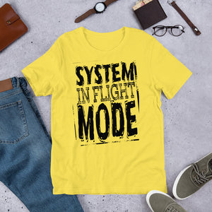 SYSTEM IN FLIGHT MODE - myaviationshirt