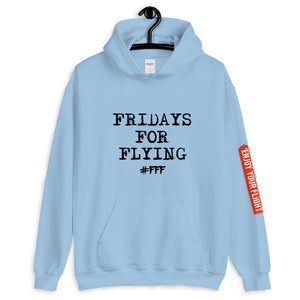 FRIDAYS FOR FLYING Hoodie unisex