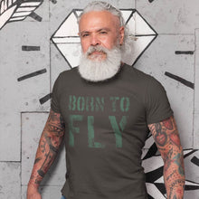 Laden Sie das Bild in den Galerie-Viewer, BORN TO FLY - Piloten T-Shirt