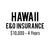 Hawaii E&O Insurance ($10,000, 4 years)