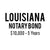 Louisiana Notary Bond ($10,000, 5 years)