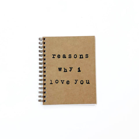"""Reasons Why I Love You"" Handmade Notebook"