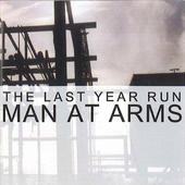 Man at arms - The last year run (Mini-CD)