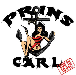 "Prins Carl - Bow to no one (12"" vinyl)"