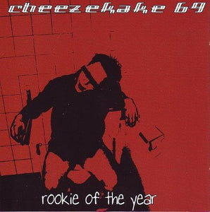 Cheezekake 69 - Rookie of the year (CD)