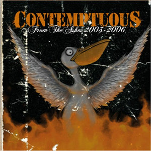 Contemptuous - From the ashes 2005-2006 (CD-ALBUM)