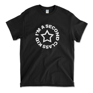 I'm a Second Class Kid-tröja SVART (t-shirt)