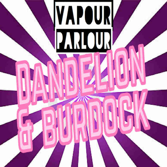 DANDELION AND BURDOCK 30ML ELIQUID