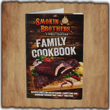 Smokin Brothers - Family Cookbook