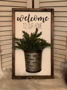 Welcome To Our Home | Olive Bucket