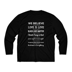 Men's Long Sleeve We Believe Moisture Absorbing Tee