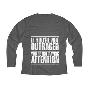 If You Are Not Outraged Long Sleeve V-neck Tee