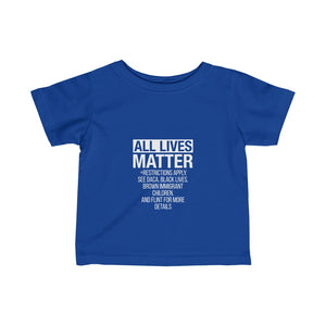 Infant All Lives Matter Tee