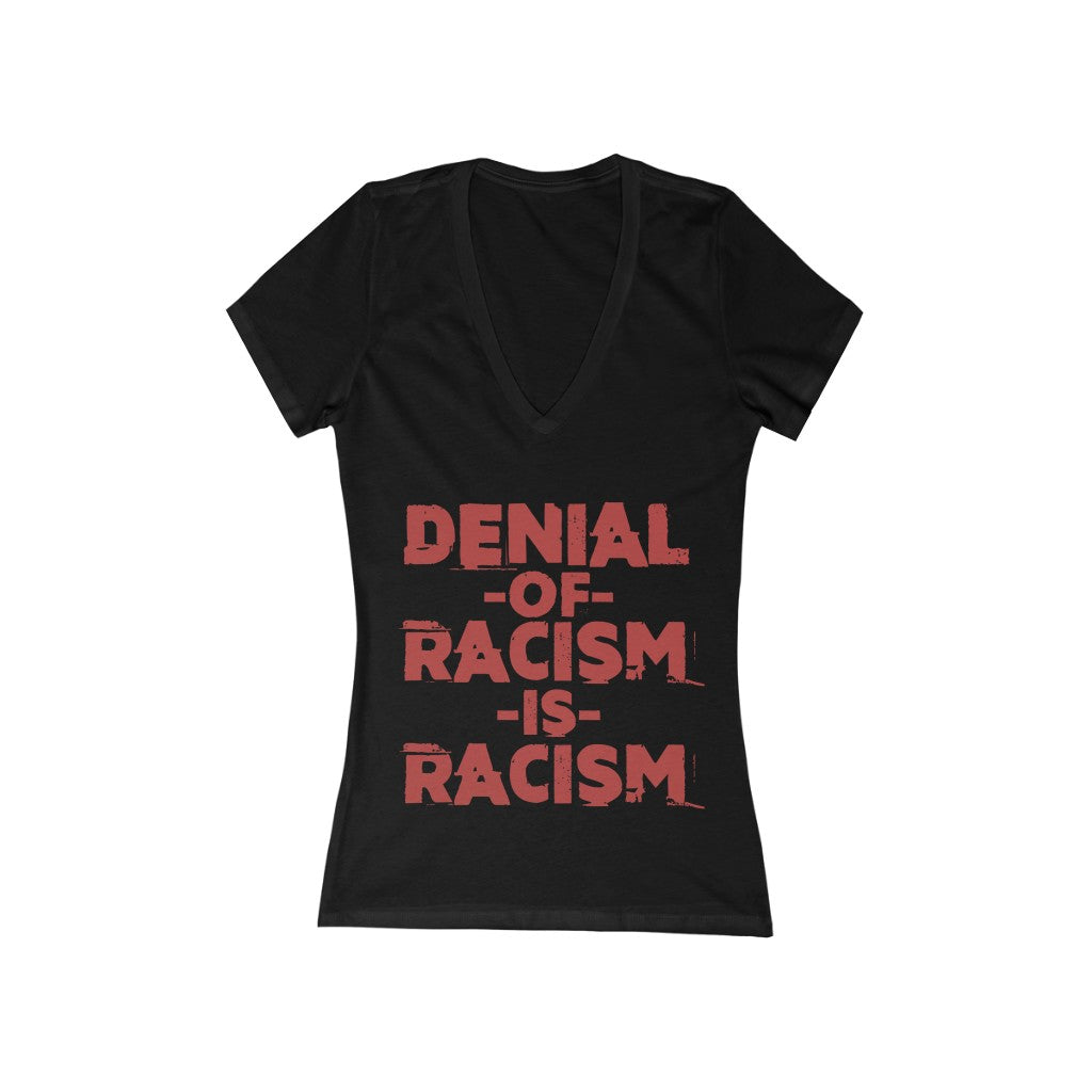 Denial Of Racism  Deep V-Neck Tee