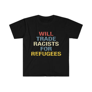 Will Trade Racist For Refugees