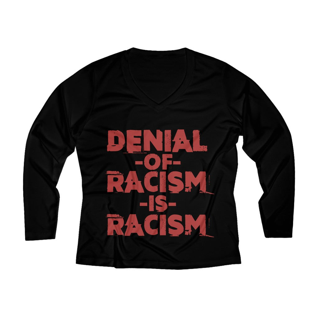 Denial Of Racism Long Sleeve V-neck Tee